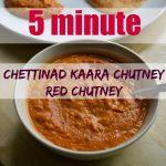 Chettinad Kaara Chutney – Spicy Red Chutney