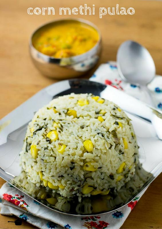 corn-methi-pulao-recipe-methi-makai-pulao-8
