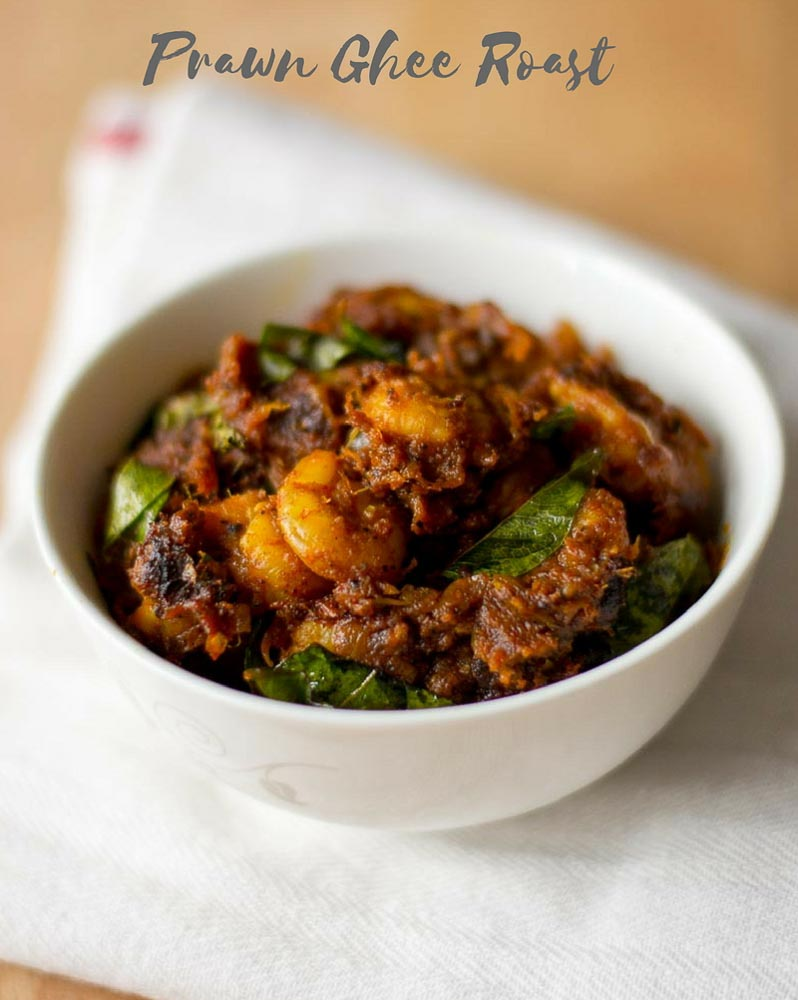 Prawn Ghee Roast Recipe Masala Ghee Roast With Prawns